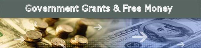 Government Grants - Small Business Grants - Government Loans